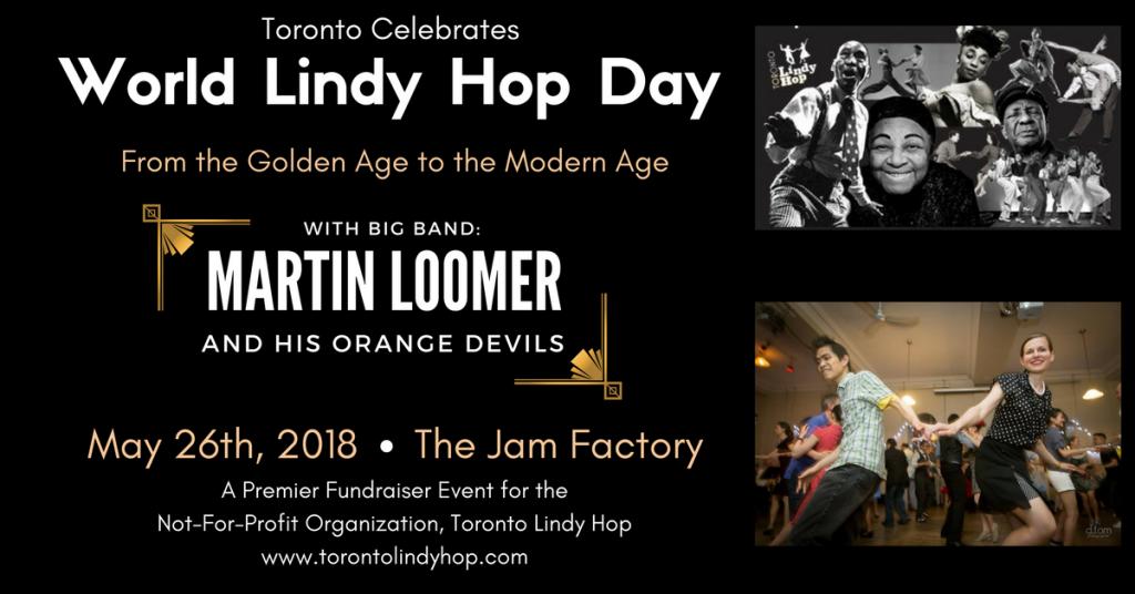 Toronto Celebrates World Lindy Hop Day Big Band Swing Music Party Toronto